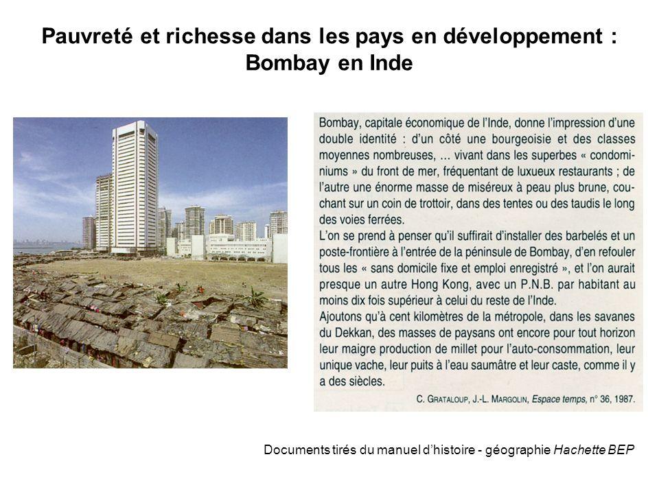 Pauvreté et richesse dans les pays en développement : Bombay en Inde Documents tirés du manuel d'histoire - géographie Hachette BEP