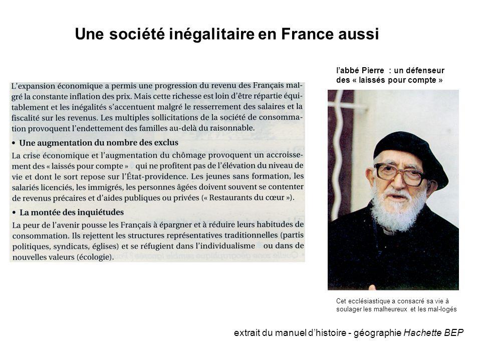 Une société inégalitaire en France aussi extrait du manuel d'histoire - géographie Hachette BEP Cet ecclésiastique a consacré sa vie à soulager les ma
