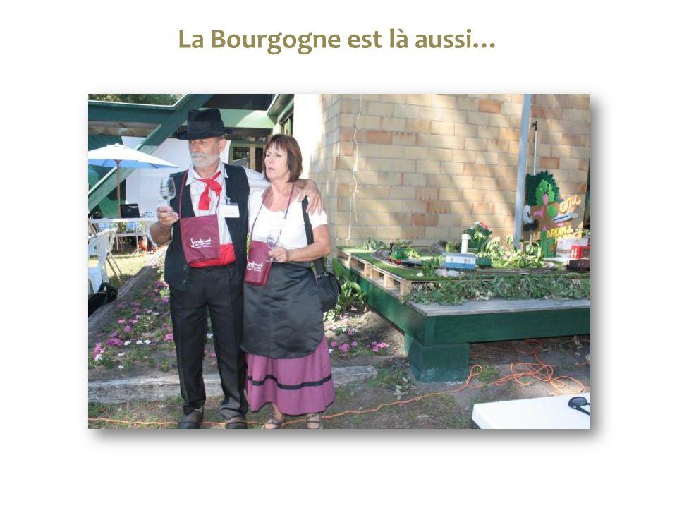 La Bourgogne est là aussi…