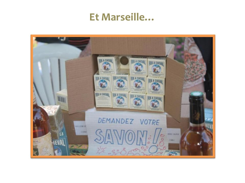 Et Marseille…
