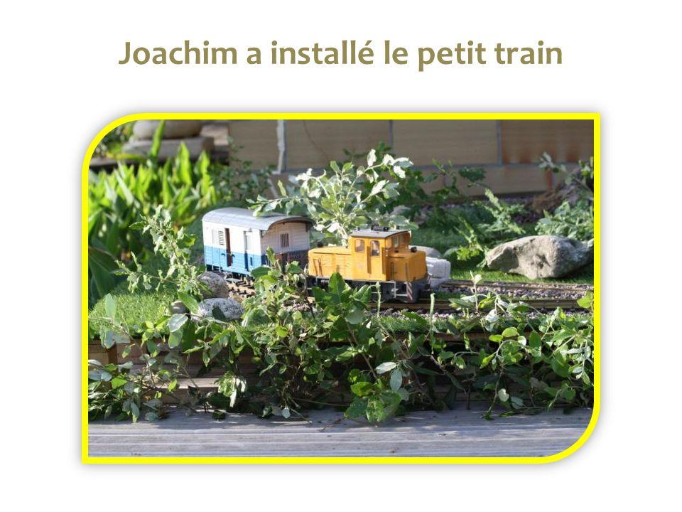 Joachim a installé le petit train