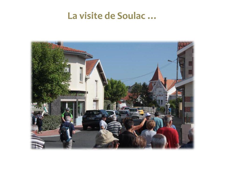La visite de Soulac …