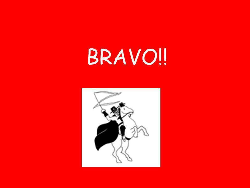 BRAVO!!