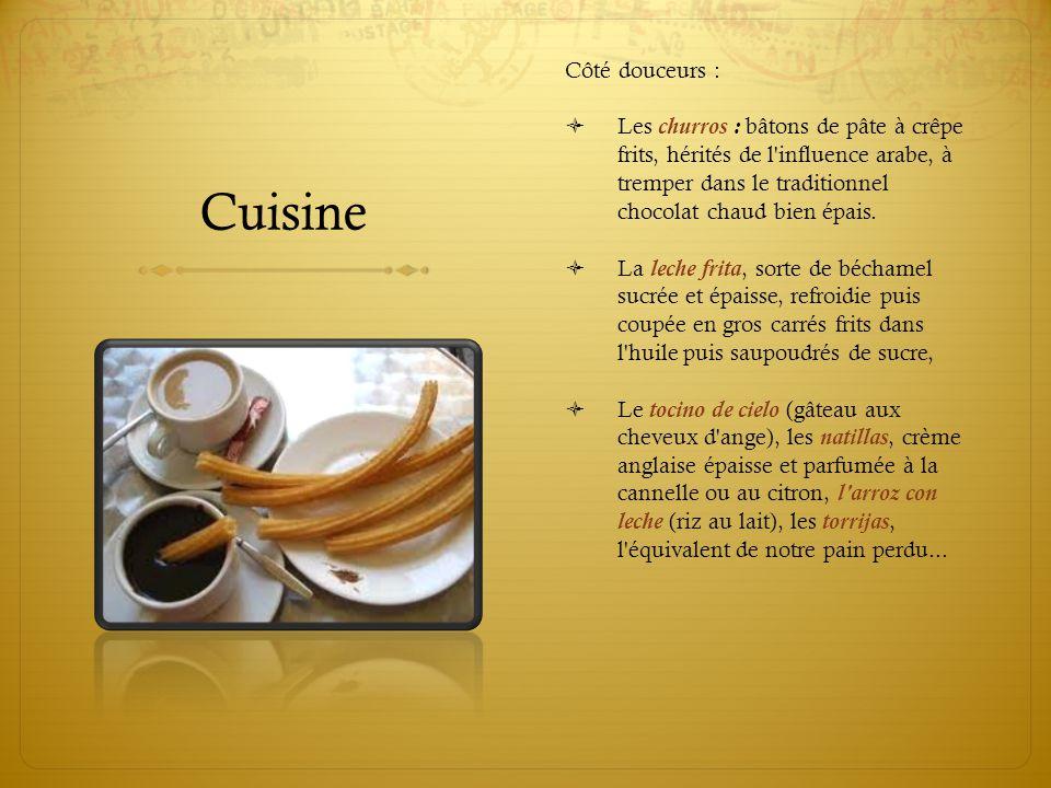 Cuisine Côté douceurs :  Les churros : bâtons de pâte à crêpe frits, hérités de l'influence arabe, à tremper dans le traditionnel chocolat chaud bien