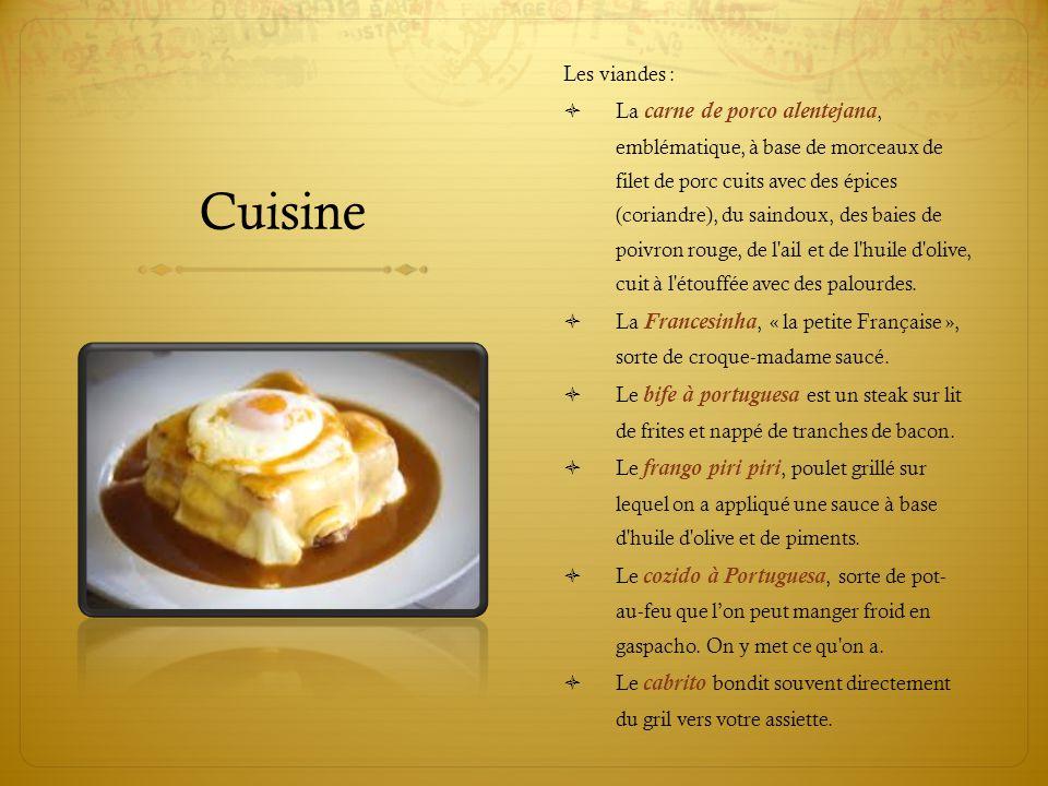 Cuisine Les viandes :  La carne de porco alentejana, emblématique, à base de morceaux de filet de porc cuits avec des épices (coriandre), du saindoux
