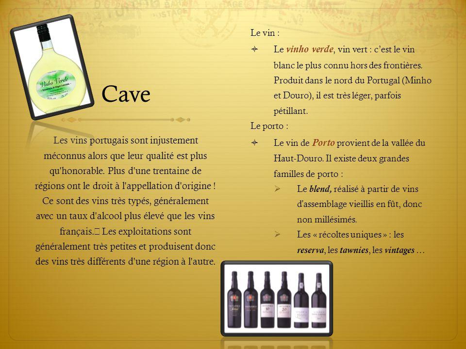 Cave Le vin :  Le vinho verde, vin vert : c'est le vin blanc le plus connu hors des frontières. Produit dans le nord du Portugal (Minho et Douro), il