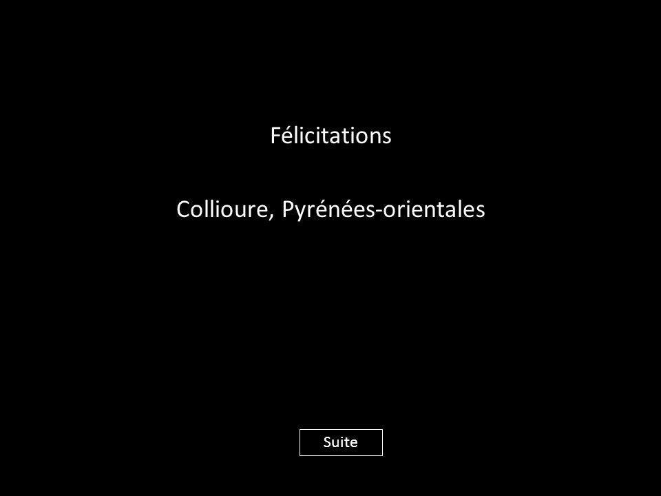 Félicitations Collioure, Pyrénées-orientales Suite