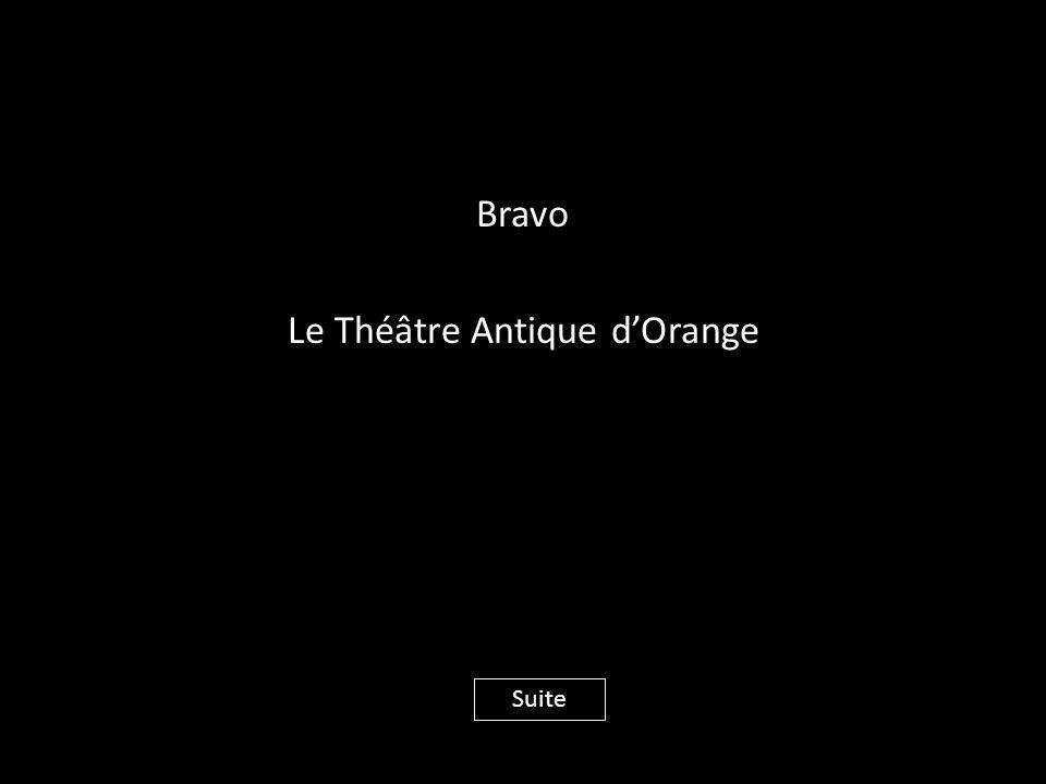 Bravo Le Théâtre Antique d'Orange Suite