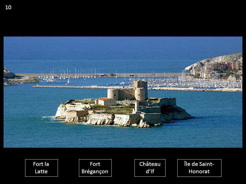 Fort la Latte Fort Brégançon Château d'If Île de Saint- Honorat 10