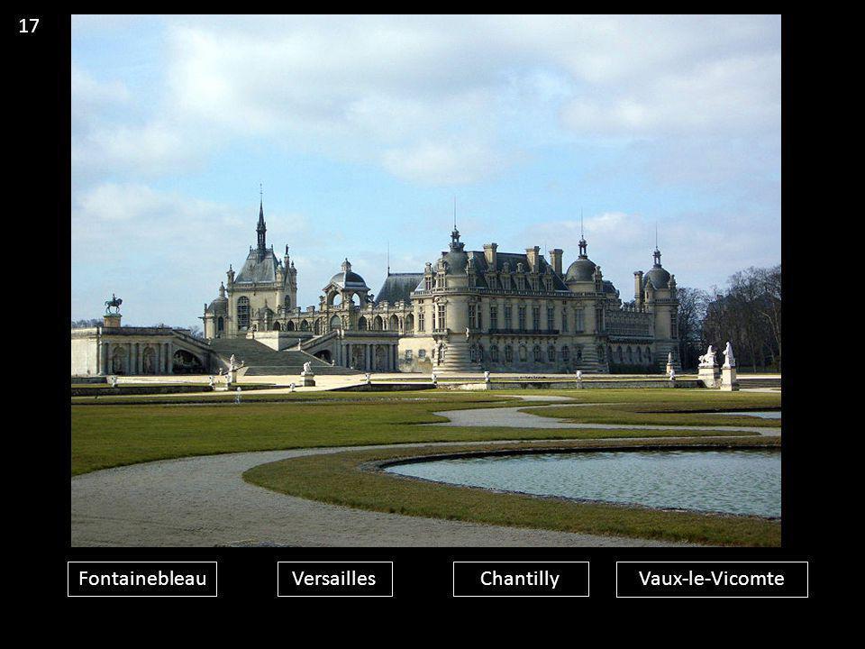 FontainebleauVersaillesChantillyVaux-le-Vicomte 17