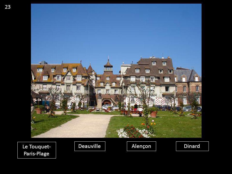 Le Touquet- Paris-Plage DeauvilleAlençonDinard 23