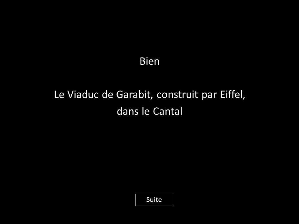 Bien Le Viaduc de Garabit, construit par Eiffel, dans le Cantal Suite