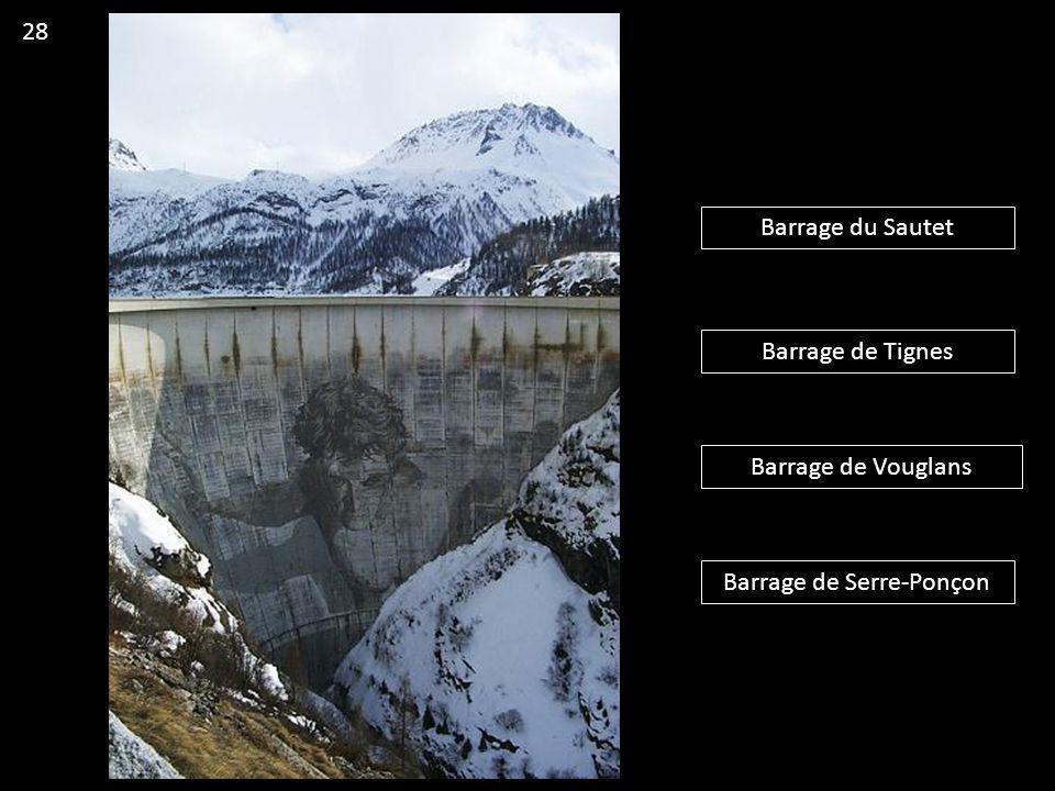 Barrage du Sautet Barrage de Tignes Barrage de Vouglans Barrage de Serre-Ponçon 28