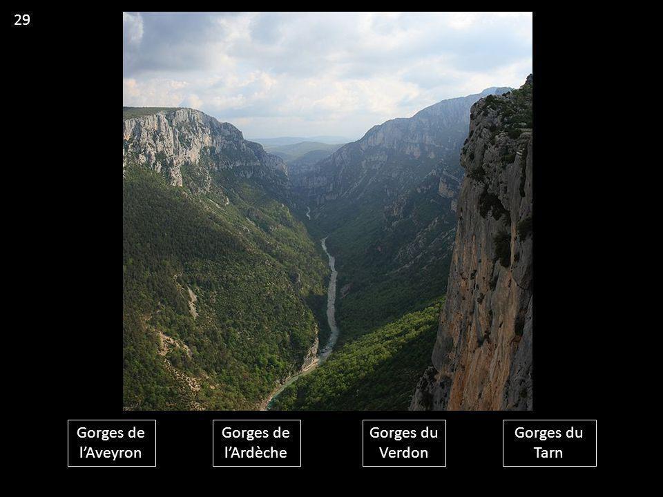 Gorges de l'Aveyron Gorges de l'Ardèche Gorges du Verdon Gorges du Tarn 29