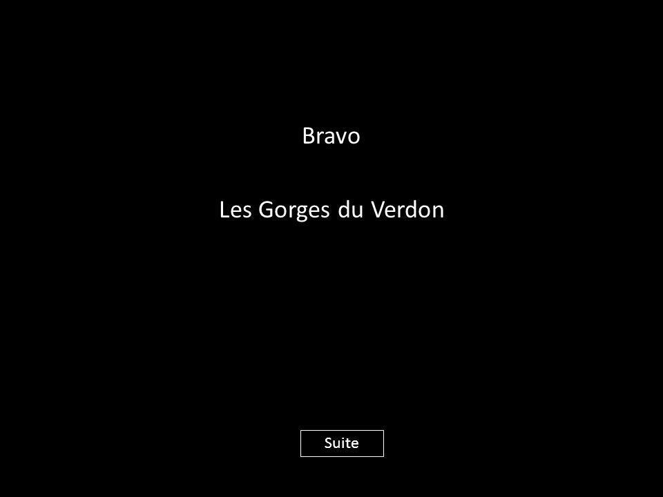 Bravo Les Gorges du Verdon Suite