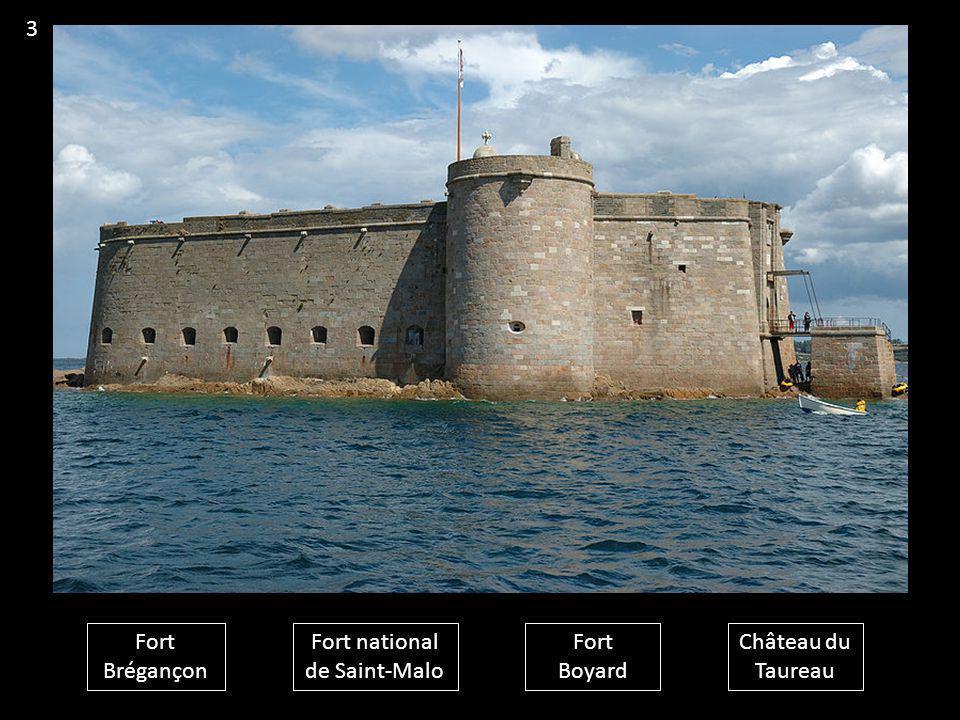 Fort Brégançon Fort national de Saint-Malo Fort Boyard Château du Taureau 3