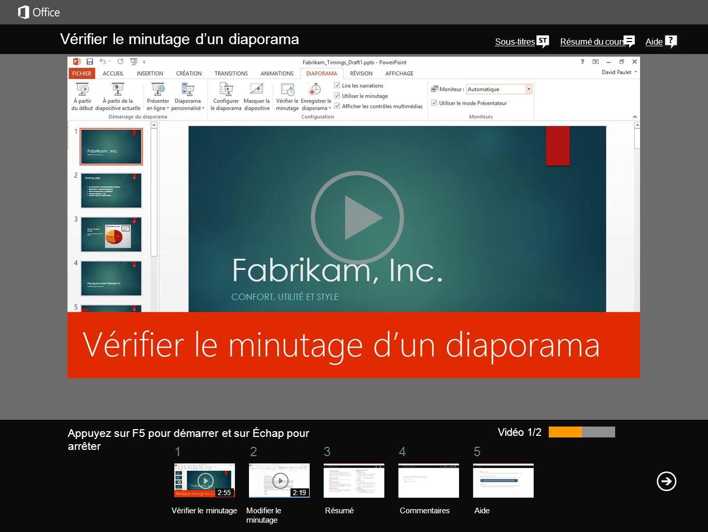 51234 Résumé du coursAide Vérifier le minutage d'un diaporama Sous-titres Vidéo 1/2 RésuméCommentaires Aide Vérifier le minutageModifier le minutage 2
