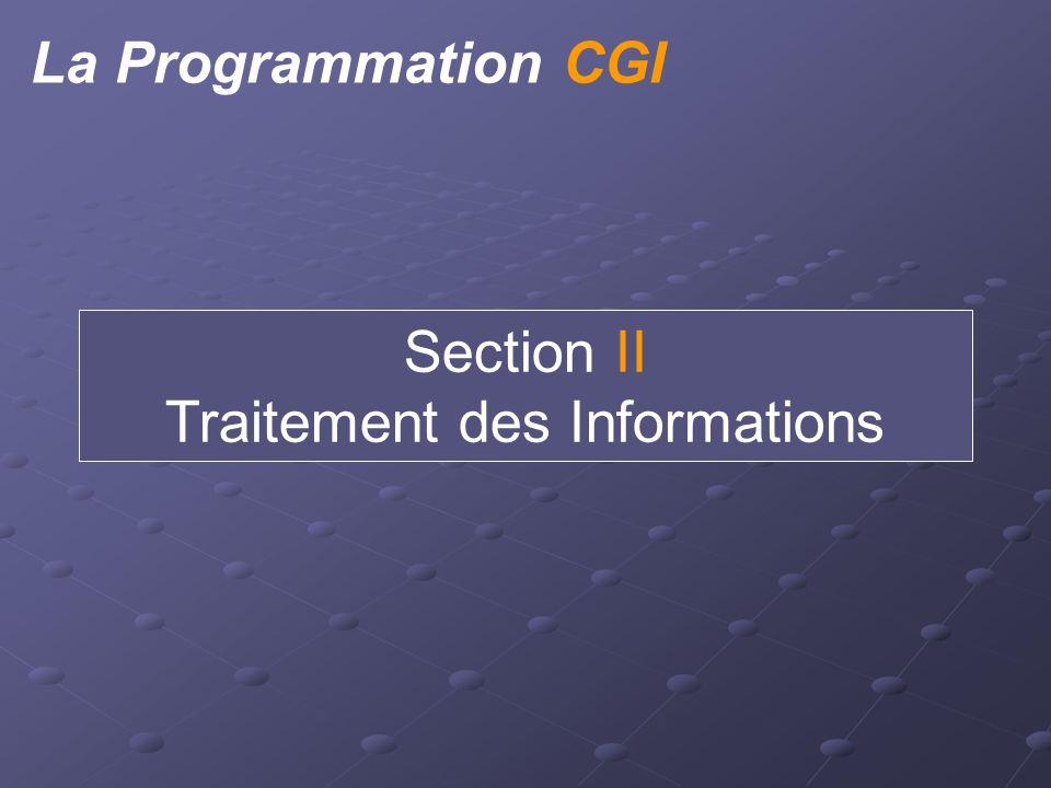 La Programmation CGI Section II Traitement des Informations