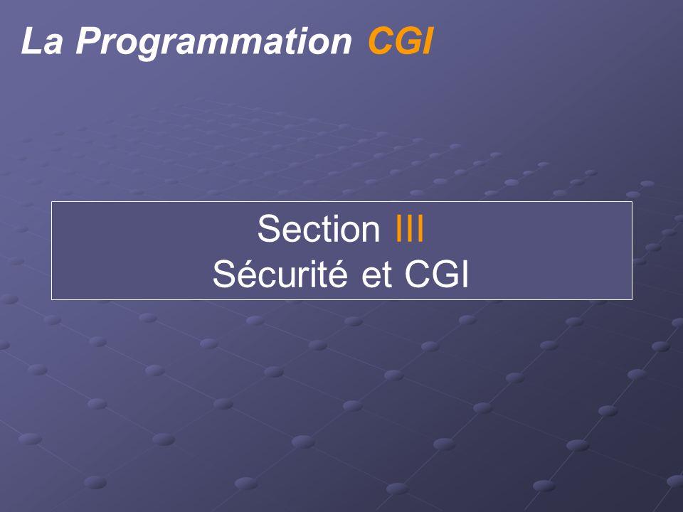 La Programmation CGI Section III Sécurité et CGI