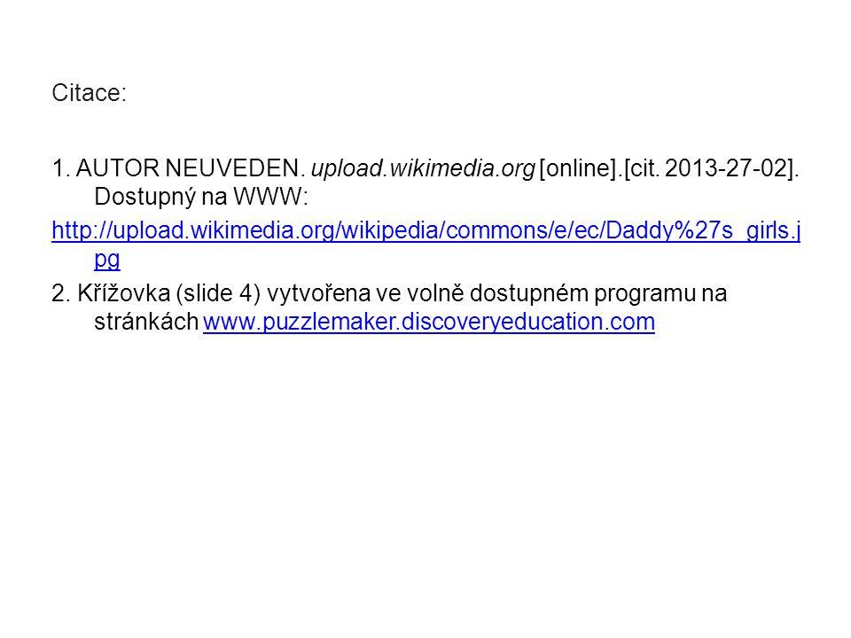 Citace: 1. AUTOR NEUVEDEN. upload.wikimedia.org [online].[cit.
