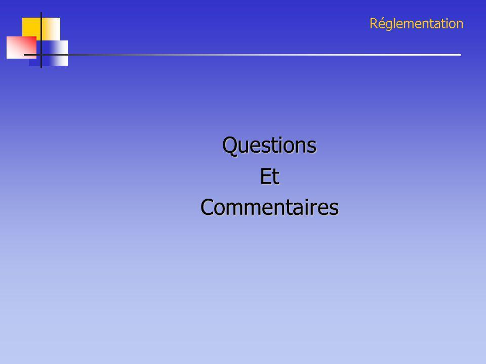 Réglementation QuestionsEtCommentaires