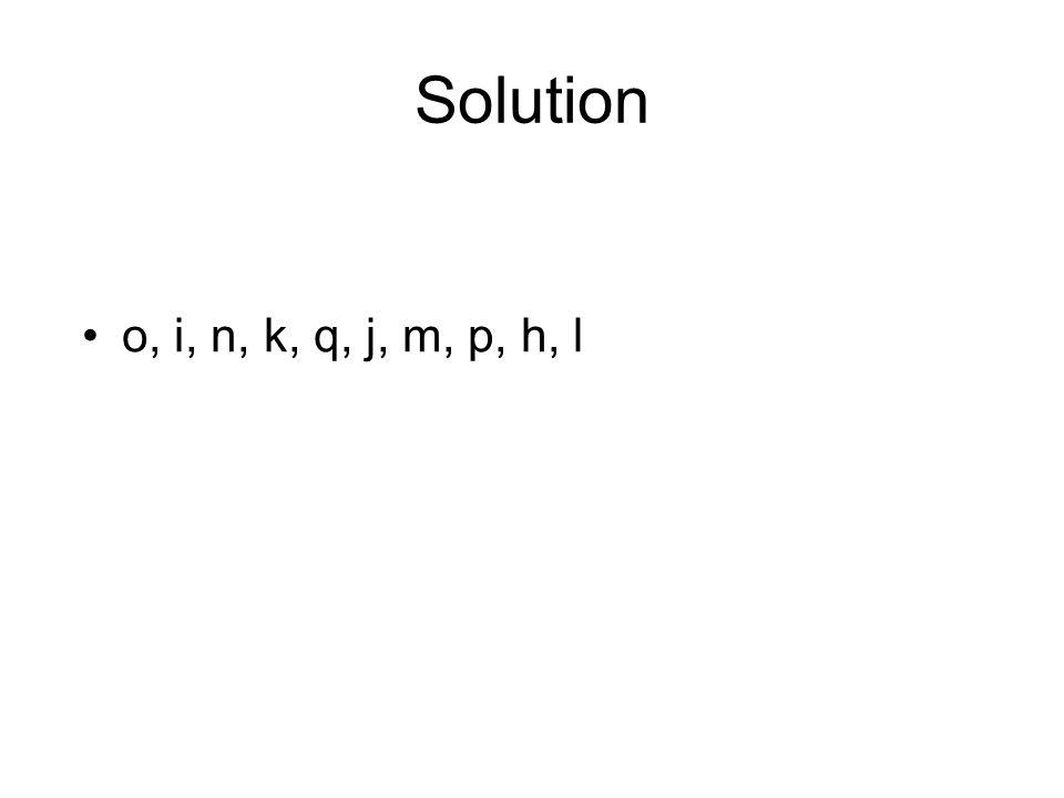 Solution o, i, n, k, q, j, m, p, h, l