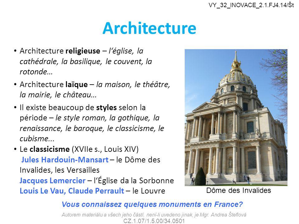 Architecture Architecture religieuse – l'église, la cathédrale, la basilique, le couvent, la rotonde… Architecture laïque – la maison, le théâtre, la