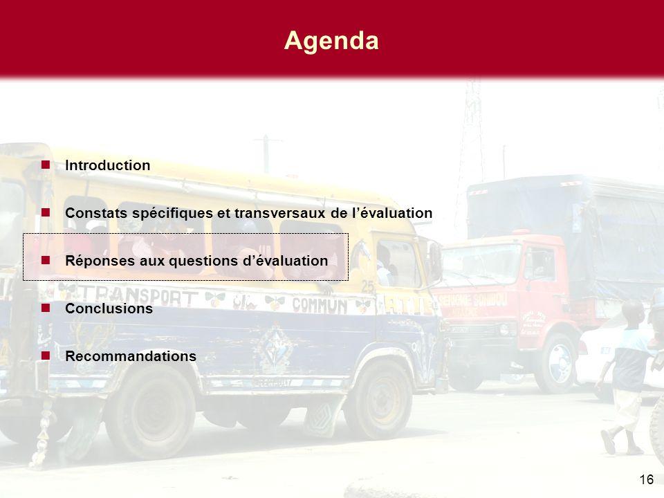 16 Agenda Introduction Constats spécifiques et transversaux de l'évaluation Réponses aux questions d'évaluation Conclusions Recommandations