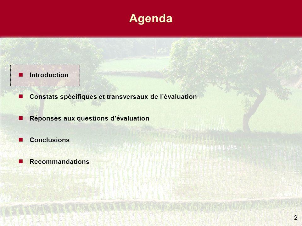 2 Agenda Introduction Constats spécifiques et transversaux de l'évaluation Réponses aux questions d'évaluation Conclusions Recommandations
