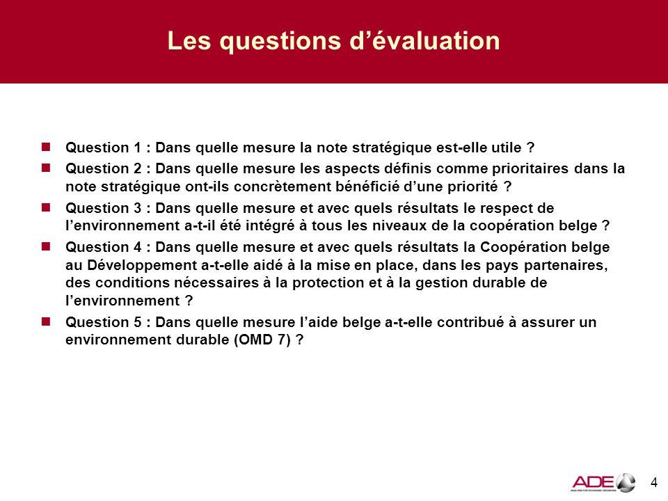 Les questions d'évaluation Question 1 : Dans quelle mesure la note stratégique est-elle utile .