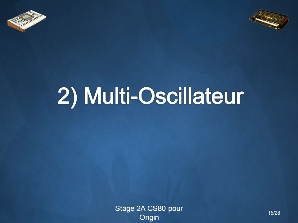Stage 2A CS80 pour Origin 15/28