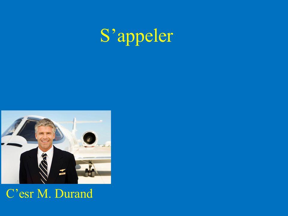 C'esr M. Durand S'appeler