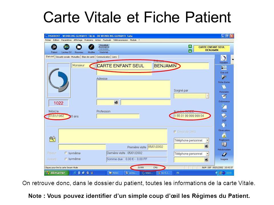 On retrouve donc, dans le dossier du patient, toutes les informations de la carte Vitale. Note : Vous pouvez identifier d'un simple coup d'œil les Rég
