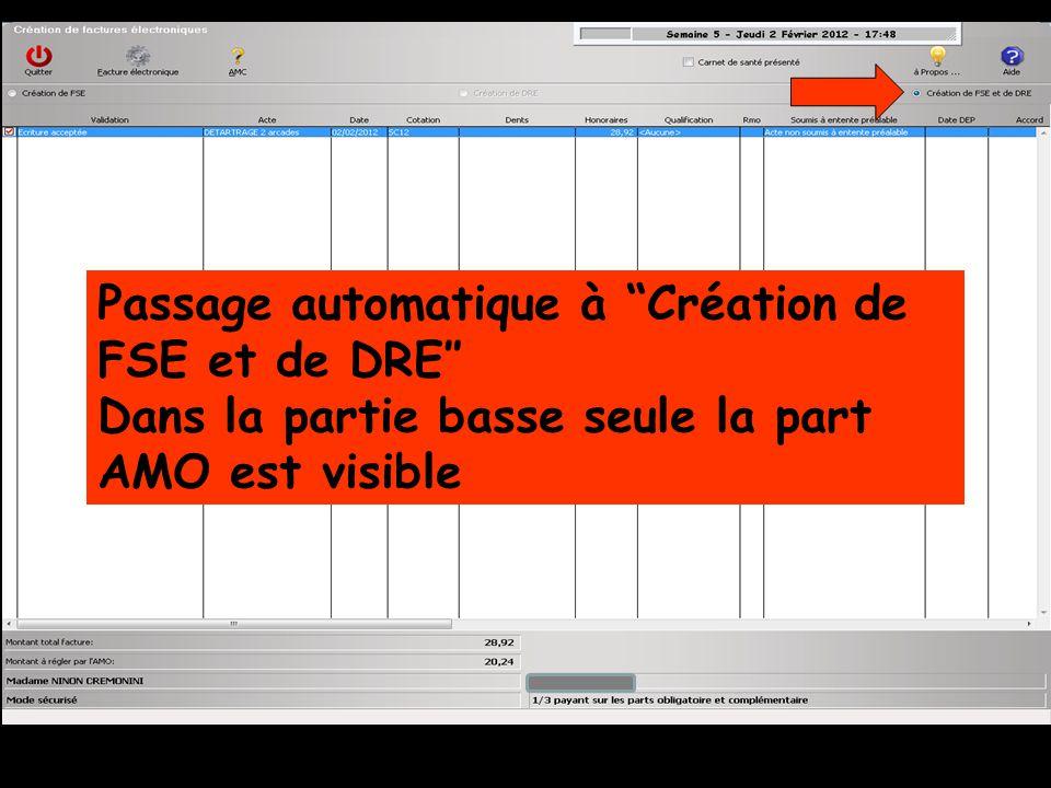 Passage automatique à Création de FSE et de DRE″ Dans la partie basse seule la part AMO est visible