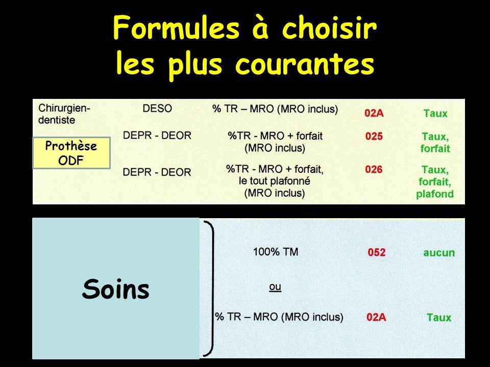 Formules à choisir les plus courantes Soins Prothèse ODF