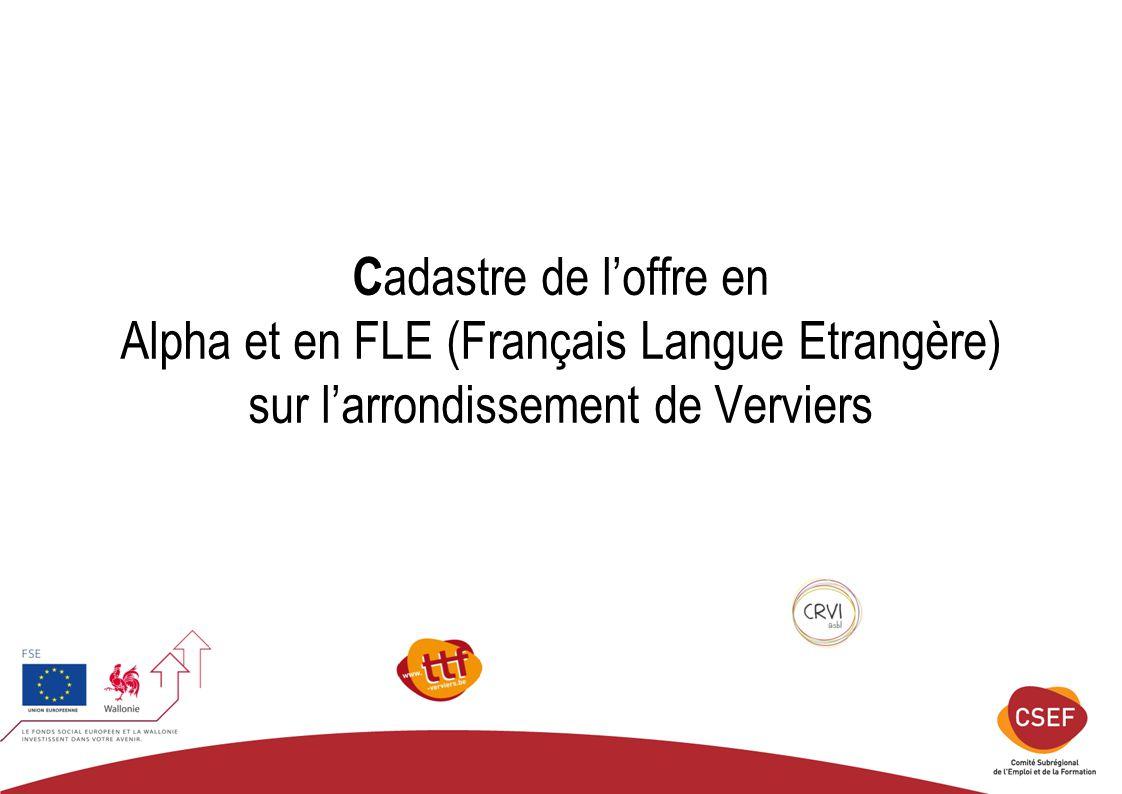 C adastre de l'offre en Alpha et en FLE (Français Langue Etrangère) sur l'arrondissement de Verviers