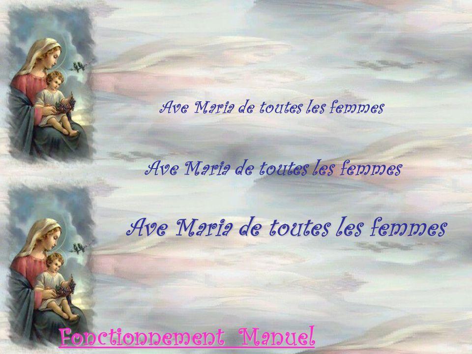 Ave Maria de toutes les femmes Fonctionnement Manuel
