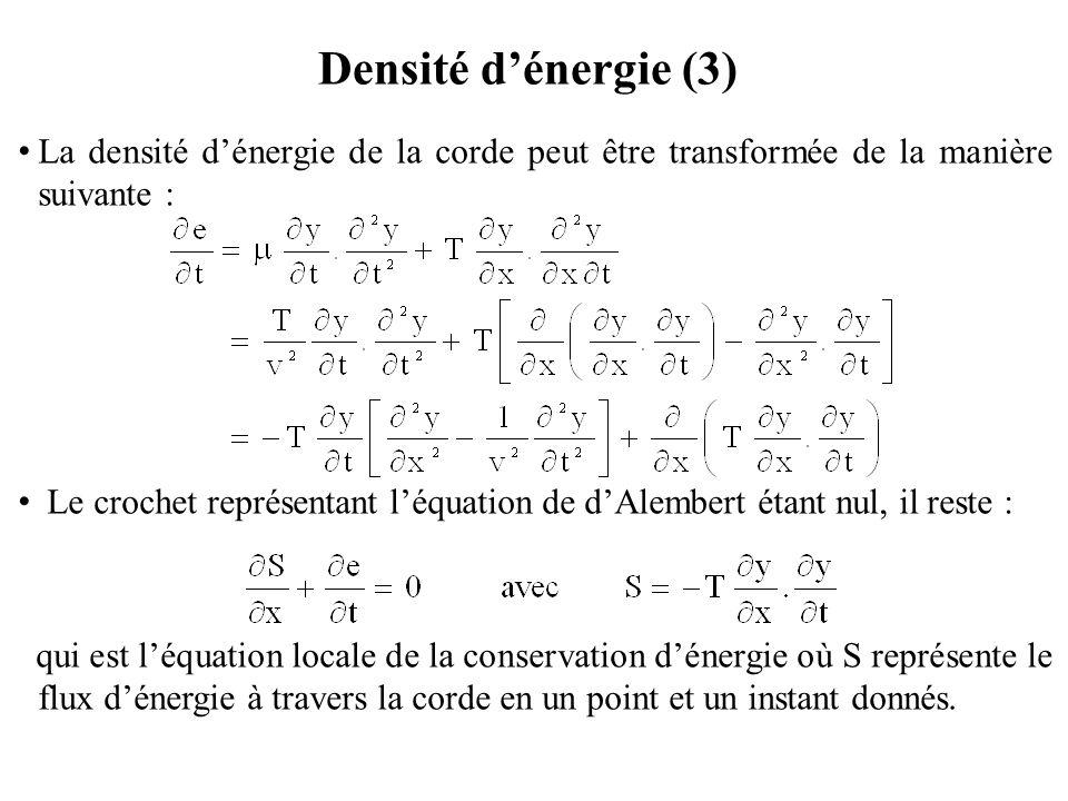 Densité d'énergie (4) Le terme est la réduction sur l'axe des x de div S.