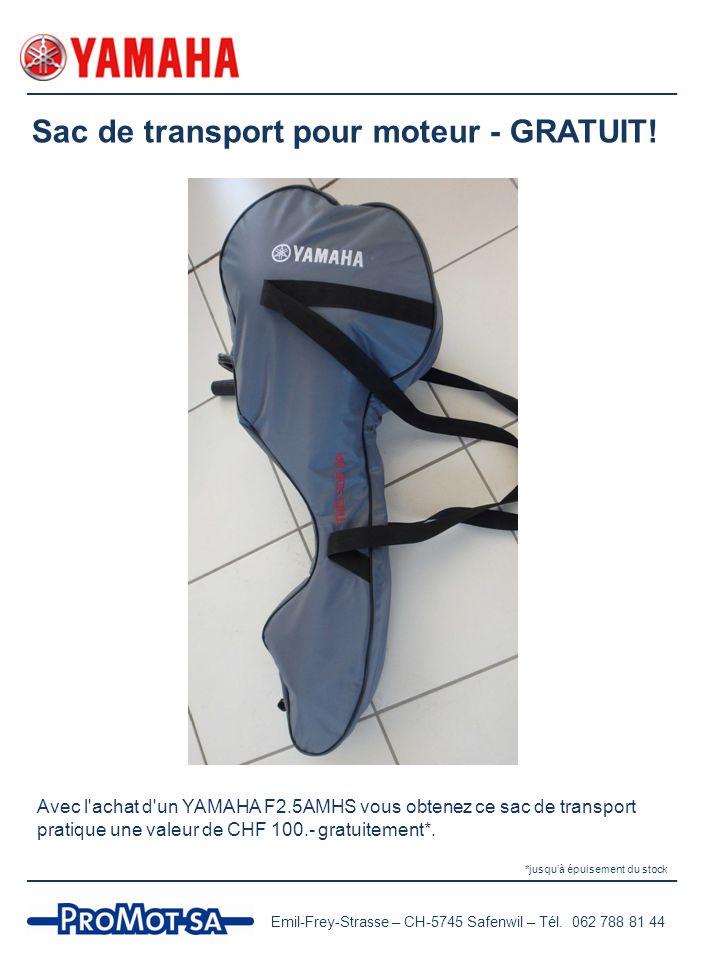 Sac de transport pour moteur - GRATUIT! Avec l'achat d'un YAMAHA F2.5AMHS vous obtenez ce sac de transport pratique une valeur de CHF 100.- gratuiteme