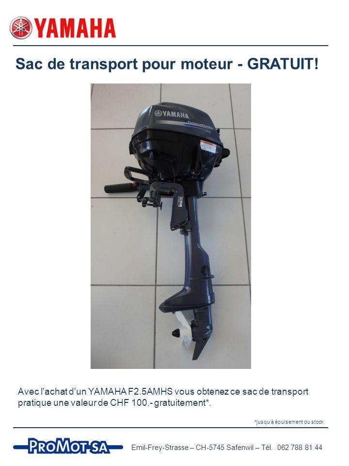 Sac de transport pour moteur - GRATUIT.Emil-Frey-Strasse – CH-5745 Safenwil – Tél.
