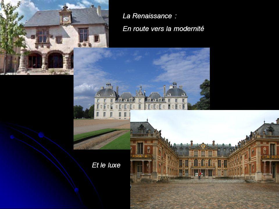 La Renaissance : En route vers la modernité Et le luxe