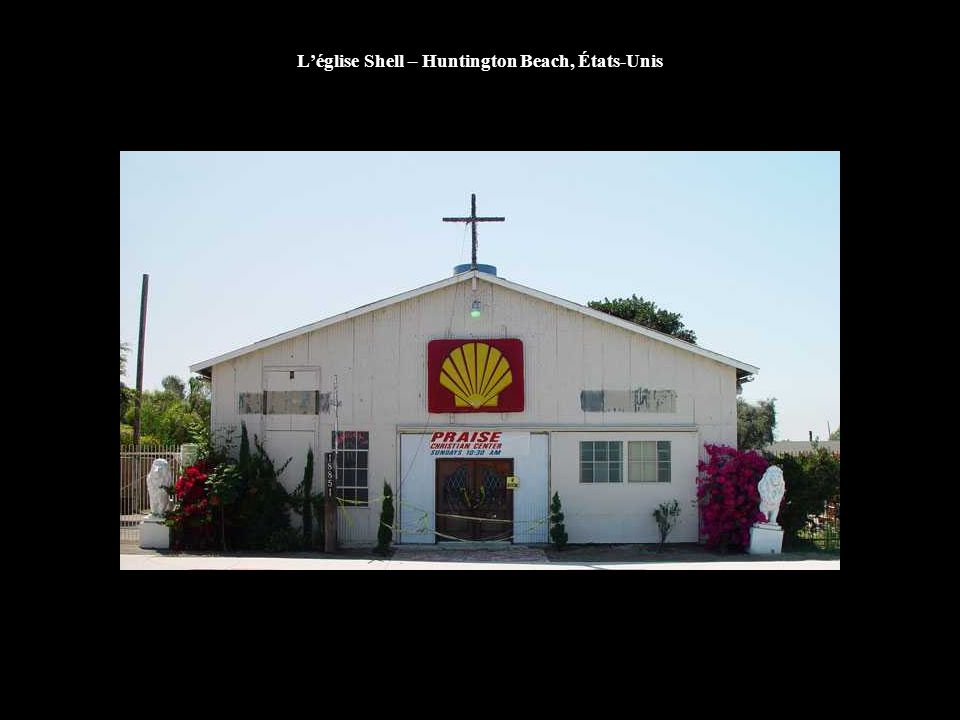 L'église Shell – Huntington Beach, États-Unis