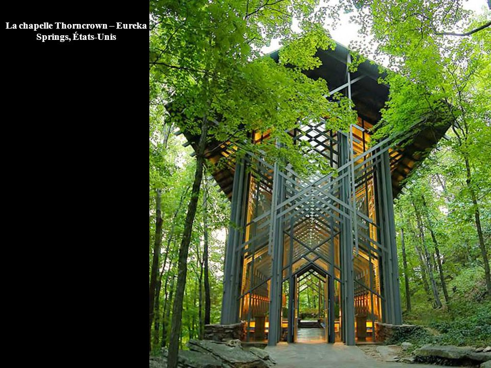 La chapelle Thorncrown – Eureka Springs, États-Unis