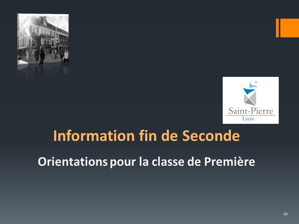 Information fin de Seconde Orientations pour la classe de Première OJ