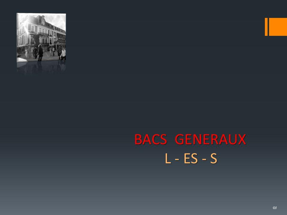 OJ BACS GENERAUX L - ES - S