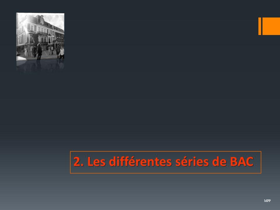 2. Les différentes séries de BAC MPP