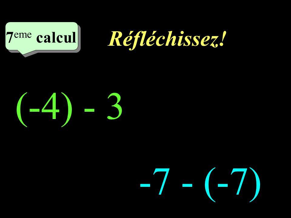 Ecrivez! 6 eme calcul 6 eme calcul 6 eme calcul (-6) - (-9)= 6 - (-2)=