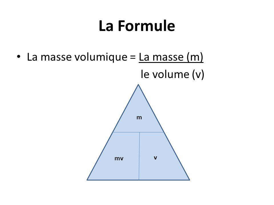Les exercices pratiques 1.Trouve la masse volumique d'une masse de 10 g d'une substance qui occupe un volume de 2,0 cm³ mv= m mv=10g V 2.0cm³ D=5.0g/cm³