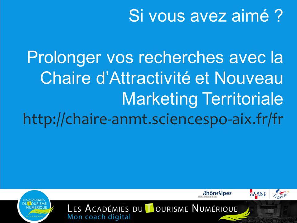 Si vous avez aimé ? Prolonger vos recherches avec la Chaire d'Attractivité et Nouveau Marketing Territoriale http://chaire-anmt.sciencespo-aix.fr/fr