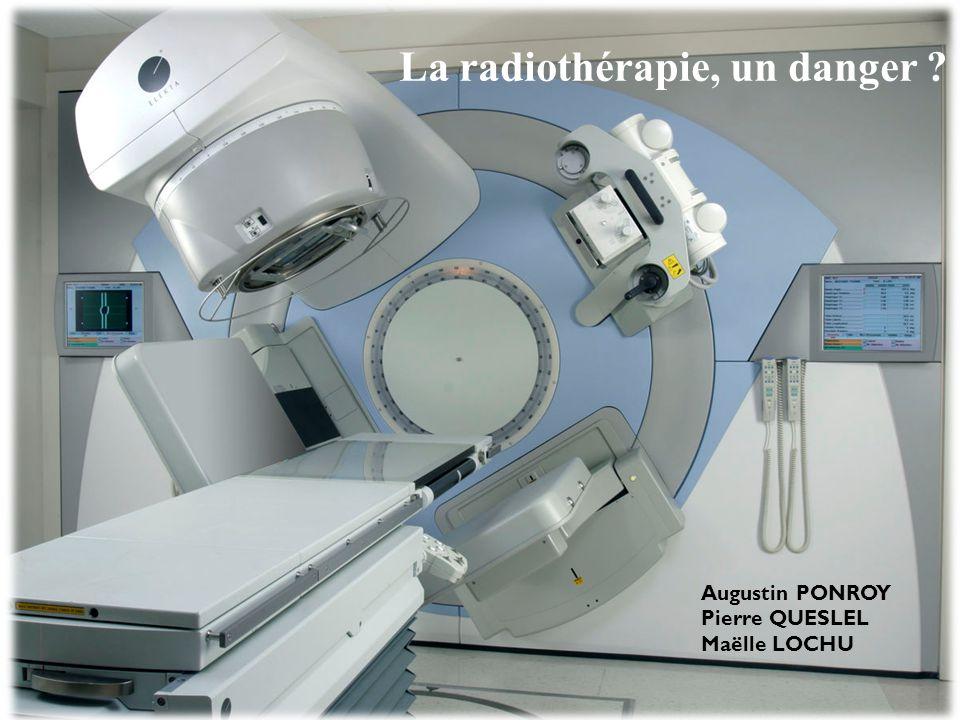 Une thérapie qui garde un fort potentiel  De nombreuse idées en développement ou au stade de projet pour améliorer la radiothérapie  Une thérapie d'avenir  Même si « le risque zéro n'existe pas », parole de radiothérapeute!
